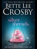 Silver Threads: Memory House Collection