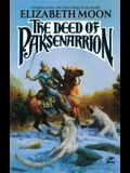 The Deed of Paksenarrion: A Novel (Baen Fantasy)