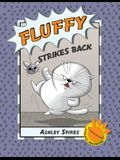 Fluffy Strikes Back: A P.U.R.S.T. Adventure