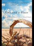 Time and a Place: An Environmental History of Prince Edward Island
