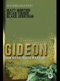 Gideon: From Weakling to Warrior