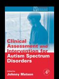 Clinical Assessment and Intervention for Autism Spectrum Disorders