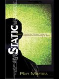Static: Tune Out the Christian Noise and Experience the Real Message of Jesus