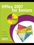 Office 2007 for Seniors in Easy Steps: For the Over 50s