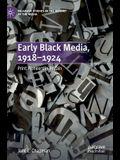 Early Black Media, 1918-1924: Print Pioneers in Britain