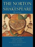 The Norton Shakespeare: Based on the Oxford Edition: Histories