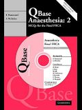 QBase Anaesthesia: Volume 2 (v. 2)