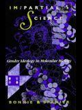 Im/Partial Science: Gender Ideology in Molecular Biology