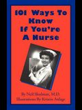 101 Ways to Know If You're a Nurse