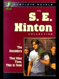 An S. E. Hinton Collection: The Outsiders & That Was Then, This is Now