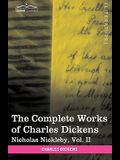 The Complete Works of Charles Dickens (in 30 Volumes, Illustrated): Nicholas Nickleby, Vol. II