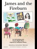 James and the Fireburn: An Anti-bullying and Human Rights Story Inspired by Caribbean History