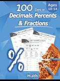 Humble Math - 100 Days of Decimals, Percents & Fractions: Advanced Practice Problems (Answer Key Included) - Converting Numbers - Adding, Subtracting,