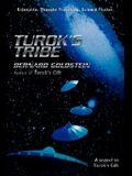 Turok's Tribe: A Sequel to Turok's Gift