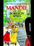 Mandie and the Foreign Spies  (Mandie, Book 15)