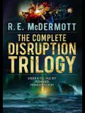 The Complete Disruption Trilogy: Books 1-3