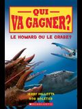 Qui Va Gagner? Le Homard Ou Le Crabe?