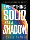 Everything Solid has a Shadow