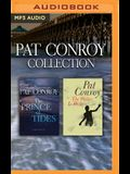 Pat Conroy - Collection: The Prince of Tides & the Water Is Wide