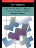 Polyominoes: Puzzles, Patterns, Problems, and Packings - Revised and Expanded Second Edition