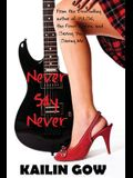 Never Say Never: Never Knights Series #1