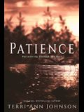 Patience: Perseverance Through the Wait