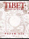 Tibet Through the Red Box: Through the Red Box