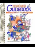 A Reason for Spelling: Teacher Guidebook Level C