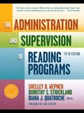 The Administration and Supervision of Reading Programs, 5th Edition: 0