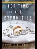 For Time and All Eternities