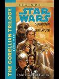 Showdown at Centerpoint: Star Wars Legends (the Corellian Trilogy)