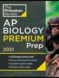 Princeton Review AP Biology Premium Prep, 2021: 6 Practice Tests + Complete Content Review + Strategies & Techniques