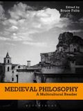 Medieval Philosophy: A Multicultural Reader