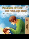 Goodnight, My Love! (English Portuguese Bilingual Book): English Brazilian Portuguese