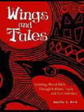 Wings and Tales: Learning About Birds Through Folklore, Facts, and Fun Activities