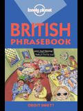 Lonely Planet British Phrasebook: With Two-Way Dictionary