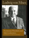 Economic Freedom and Interventionism: An Anthology of Articles and Essays