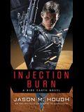 Injection Burn: A Dire Earth Novel