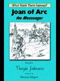 Joan of Arc, the Messenger