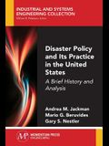 Disaster Policy and Its Practice in the United States: A Brief History and Analysis