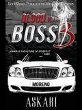 Blood of a Boss 3