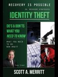Identity Theft Do's & Don'ts What You Need to Know Now What?