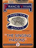 The Singing Masons: An Inspector Knollis Mystery
