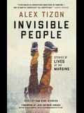 Invisible People: Stories of Lives at the Margins