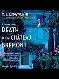 Death at the Chateau Bremont Lib/E