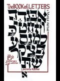 The Book of Letters: A Mystical Hebrew Alphabet