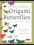 Michael Lafosse's Origami Butterflies: Elegant Designs from a Master Folder: Full-Color Origami Book with 26 Projects and 2 Instructional Dvds: Great
