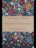 100 Pocket Puzzles: Gardens & Flowers: Crosswords, Wordsearches and Brainteasers of All Kinds