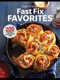 Taste of Home Fast Fix Favorites: 270 Shortcut Recipes for Mealtime Ease