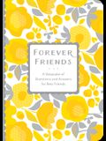 Forever Friends: A Keepsake of Questions and Answers for Best Friends